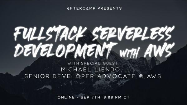 Virtual Event – Full Stack Serverless Development with AWS (09/07/2021)